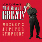 "What Makes It Great?® MOZART'S ""JUPITER"" SYMPHONY"